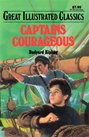 Great Illustrated Classics - CAPTAINS COURAGEOUS