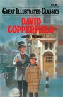 Great Illustrated Classics - DAVID COPPERFIELD