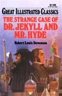 Great Illustrated Classics - DR. JEKYLL AND MR. HYDE
