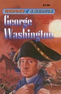 Great Illustrated Classics - GEORGE WASHINGTON