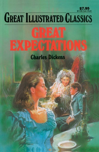 Great Expectations Great Illustrated Classics Charles Dickens