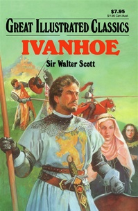 Great Illustrated Classics - IVANHOE