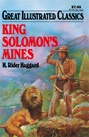 Great Illustrated Classics - KING SOLOMON'S MINES