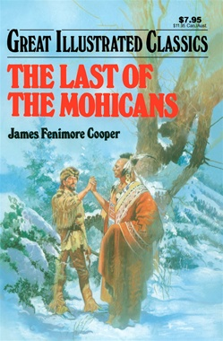 Great Illustrated Classics - LAST OF THE MOHICANS