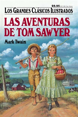 Great Illustrated Classics - LAS AVENTURAS DE TOM SAWYER