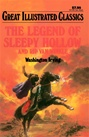 Great Illustrated Classics - LEGEND OF SLEEPY HOLLOW