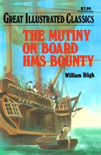 Great Illustrated Classics - MUTINY ON THE BOUNTY