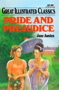 Great Illustrated Classics - PRIDE AND PREJUDICE