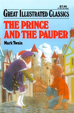 Great Illustrated Classics - PRINCE AND THE PAUPER