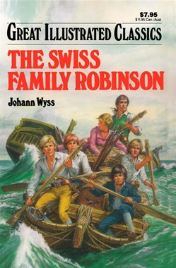 Great Illustrated Classics - SWISS FAMILY ROBINSON