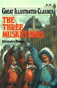 Great Illustrated Classics - THREE MUSKETEERS