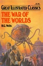 Great Illustrated Classics - WAR OF THE WORLDS