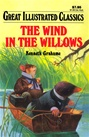 Great Illustrated Classics - WIND IN THE WILLOWS