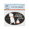 Never Camp Alone Dog Magnet