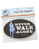 Never Walk Alone Car Magnet