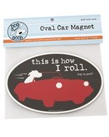 This Is How I Roll Car Magnet
