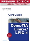 CompTIA Linux+ / LPIC-1 Cert Guide Premium Edition and Practice Test