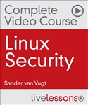 Linux Security Complete Video Course: Red Hat Certificate of Expertise in Server Hardening (EX413) and LPIC-3 303 (Security) Exams