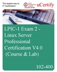 102-400 - LPIC-1 Exam 2 - Linux Server Professional Certification V4.0 (Course & Lab)