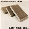 Mica Board, 0.25In, 48In x 40In