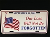Our Loss Will Not Be forgotten License Plate
