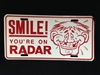 Smile you're On Radar License Plate