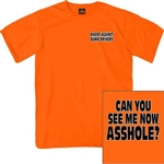 Can You See Me Now Asshole Biker T-Shirt