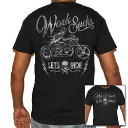 Biker T-Shirts: Work Sucks, Lets Ride