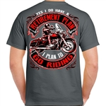 Mens Biker T-Shirts: Retirement Plan.. To Go Riding