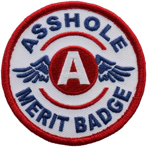 Asshole Merit Badge Patch