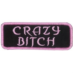 Crazy Bitch Embroidered Motorcycle Patch