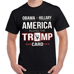 Men's T-Shirts: America Played The Trump Card