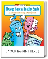 Always Have a Healthy Smile, Custom Coloring & Activity Book