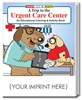 A Trip to the Urgent Care Center Coloring Book