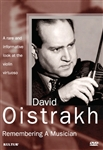 David Oistrakh: Remembering A Musician