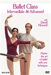 Ballet Class Intermediate/Advanced with David Howard