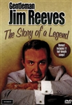 Gentleman Jim Reeves: The Story Of A Legend