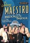 Johnny Maestro & The Brooklyn Bridge (Pop Legends Live!)