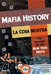 La Cosa Nostra: The History Of The New York Mafia
