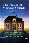 The House Of Magical Sounds (A Film By Daniele Abbado)
