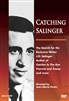 Catching Salinger is a documentary about the Search for the Reclusive Author J.D. Salinger