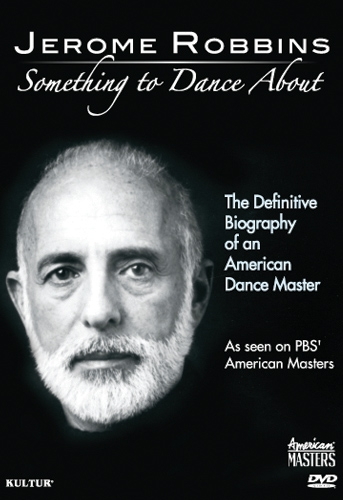 Jerome Robbins Something To Dance About
