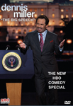 Dennis Miller - The Big Speech