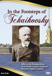 In the Footsteps of Tchaikovsky