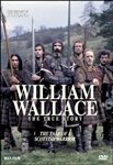 The Heroes Of Scotland: William Wallace, The True Story