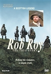 The Heroes Of Scotland: Rob Roy, The True Story