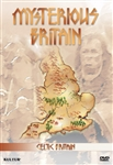 Celtic Britain: Mysterious Britain