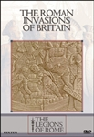 The Legions Of Rome: Rome Invasions Of Britain
