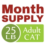 Month Supply - 25 lb Adult Cat