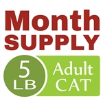 Month Supply - 5 lb Adult Cat